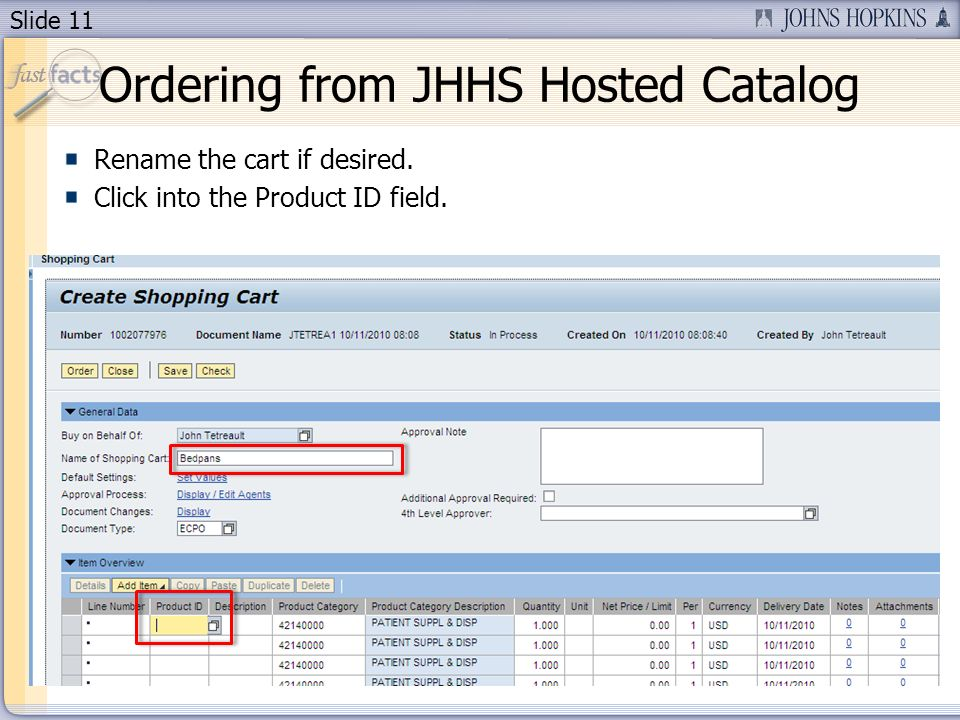 Slide 11 Rename the cart if desired. Click into the Product ID field.