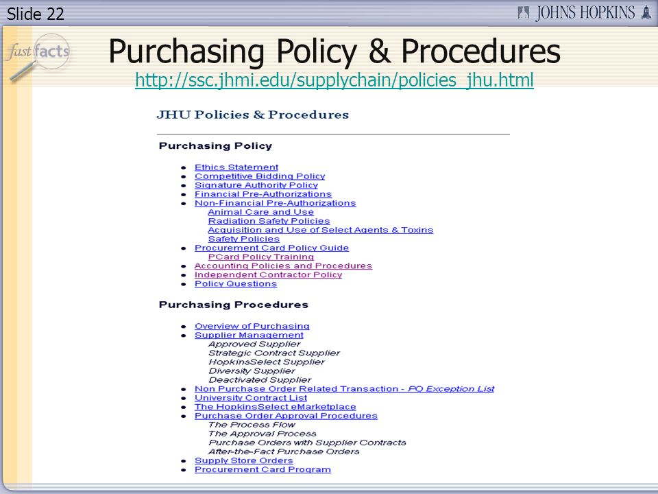 Slide 22   Purchasing Policy & Procedures