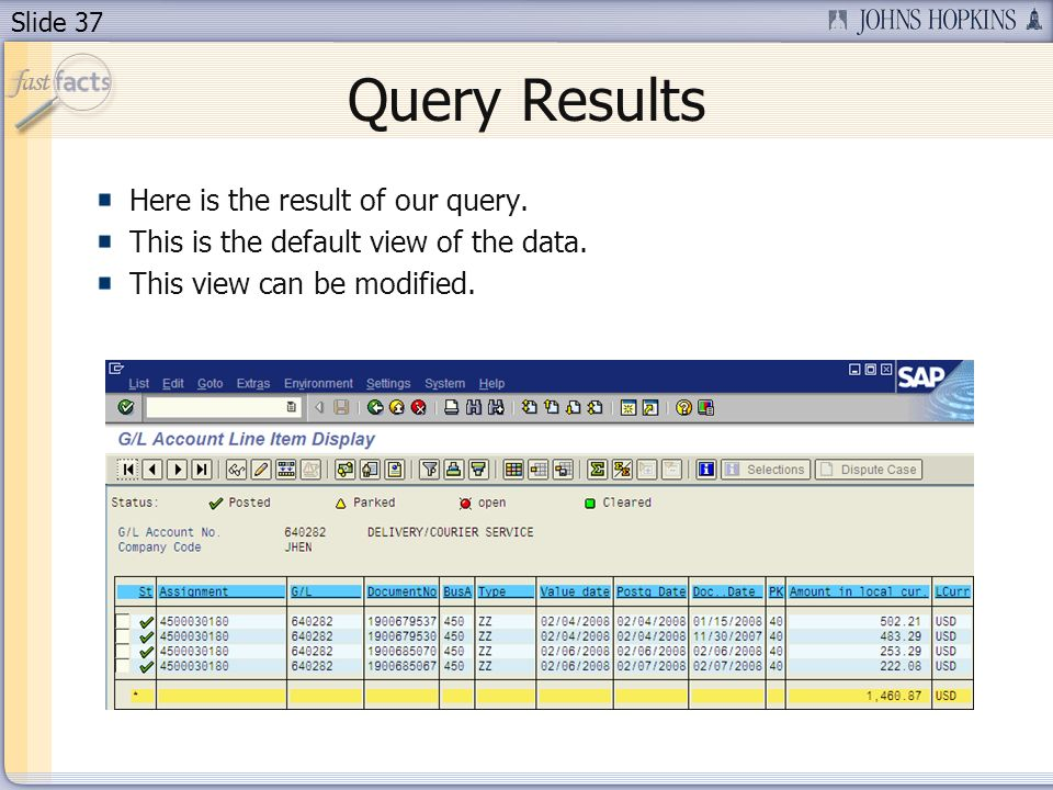 Slide 37 Query Results Here is the result of our query.