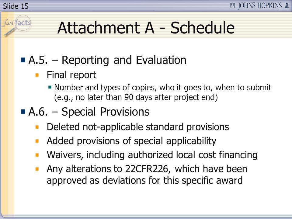 Slide 15 Attachment A - Schedule A.5.