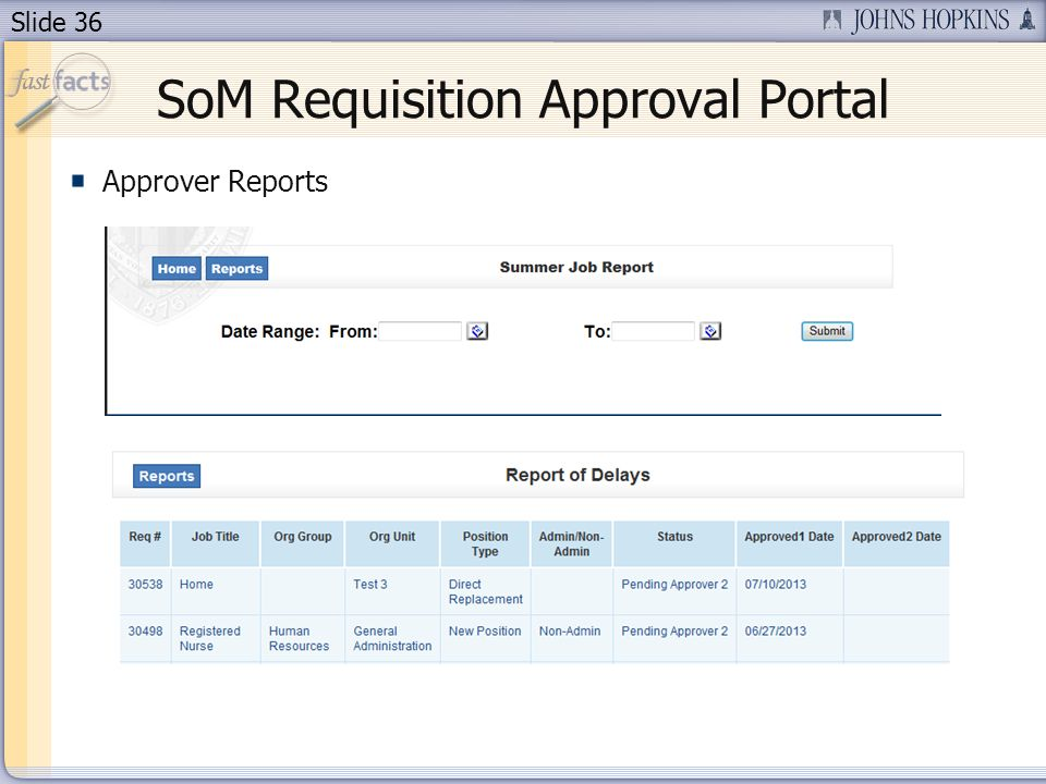 Slide 36 SoM Requisition Approval Portal Approver Reports
