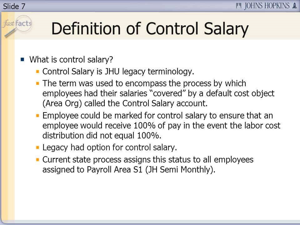 Slide 7 Definition of Control Salary What is control salary.