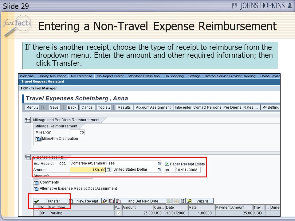 Slide 29 If there is another receipt, choose the type of receipt to reimburse from the dropdown menu.