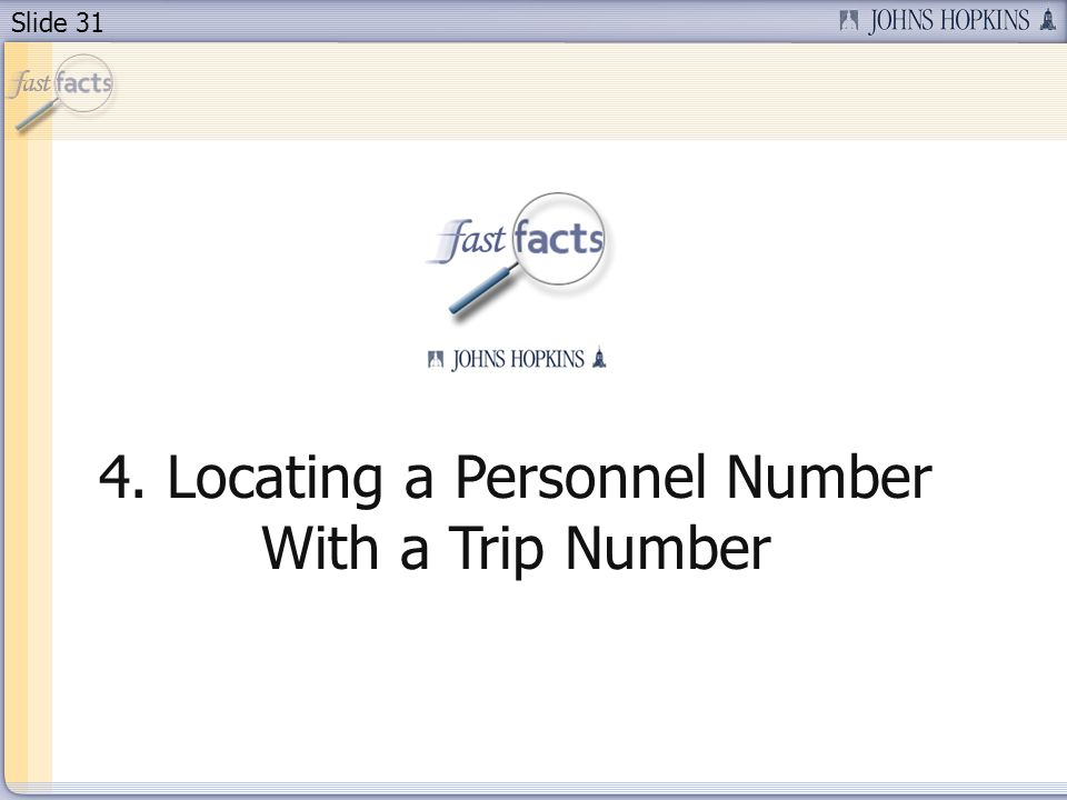 Slide Locating a Personnel Number With a Trip Number