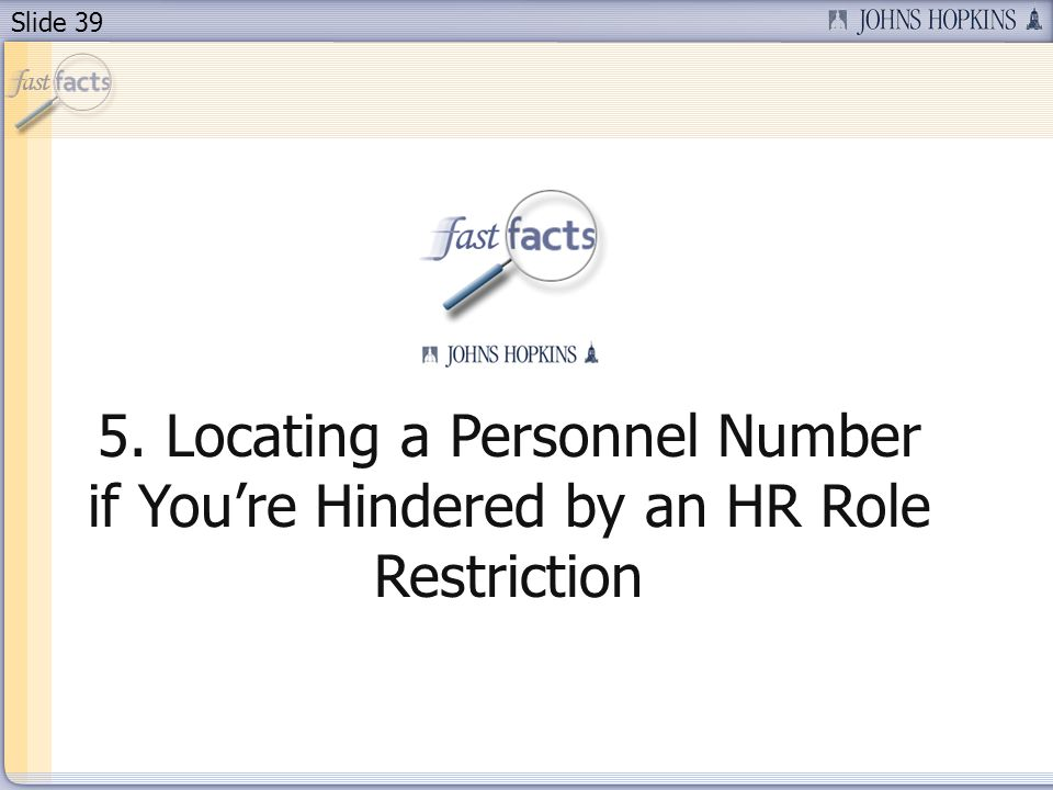 Slide Locating a Personnel Number if Youre Hindered by an HR Role Restriction