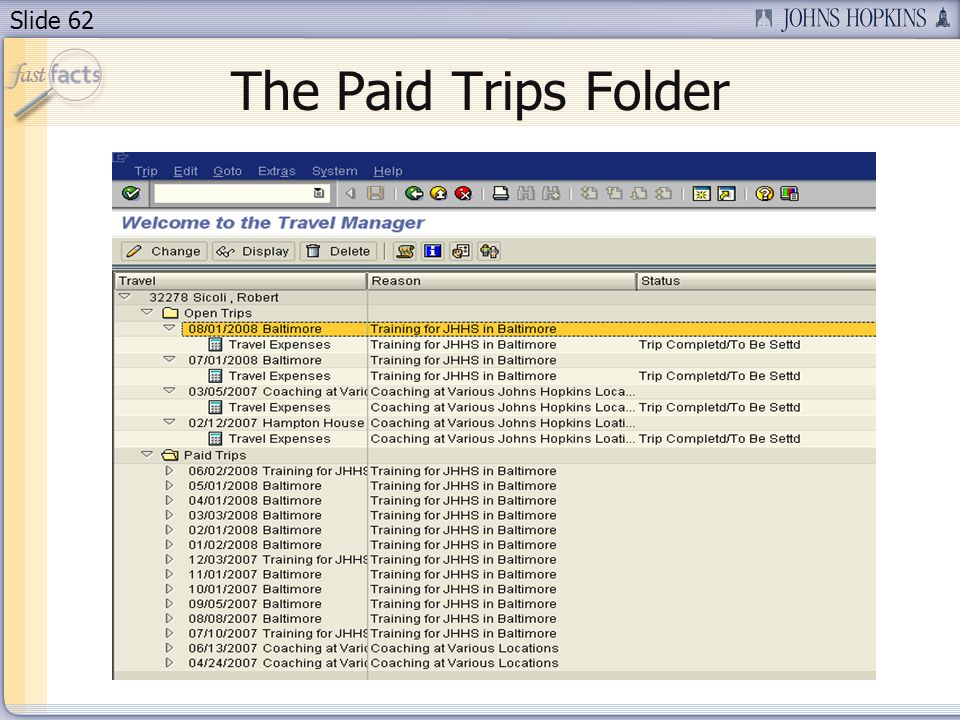 Slide 62 The Paid Trips Folder