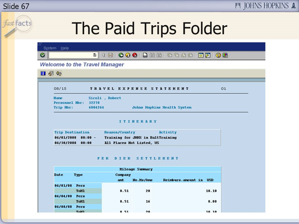 Slide 67 The Paid Trips Folder