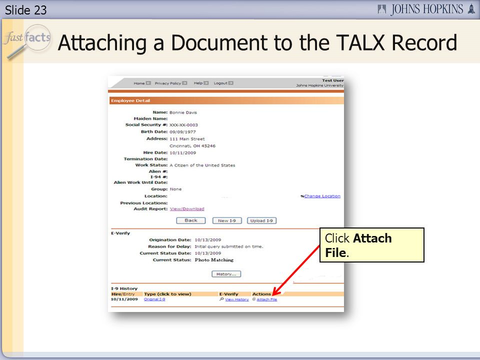 Slide 23 Attaching a Document to the TALX Record Click Attach File.