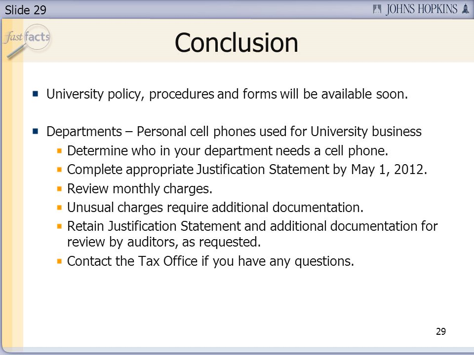 Slide 29 University policy, procedures and forms will be available soon.