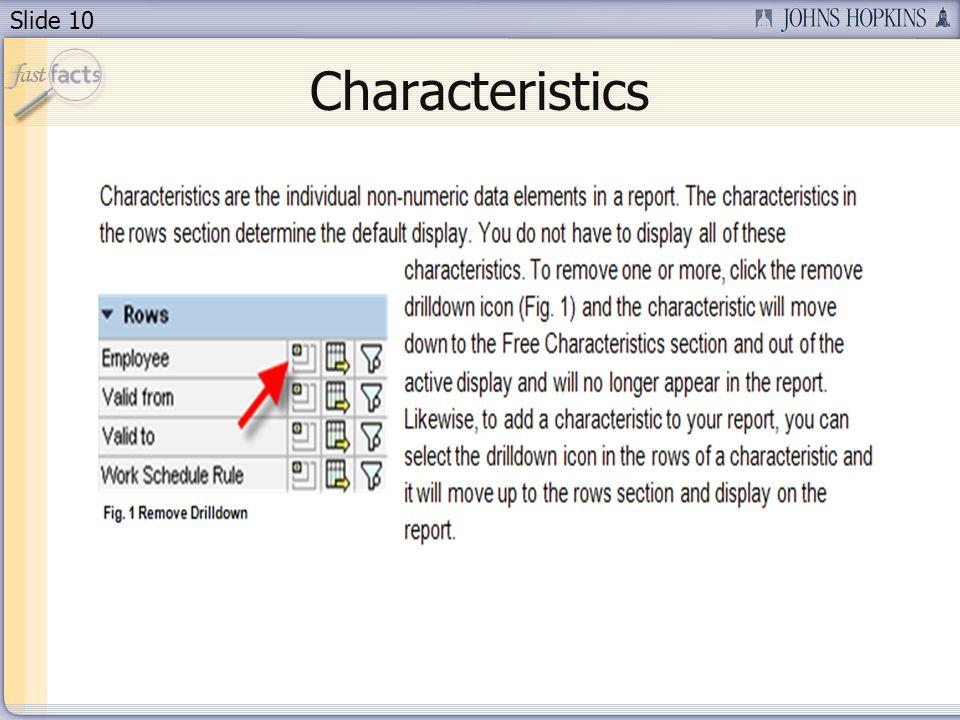 Slide 10 Characteristics