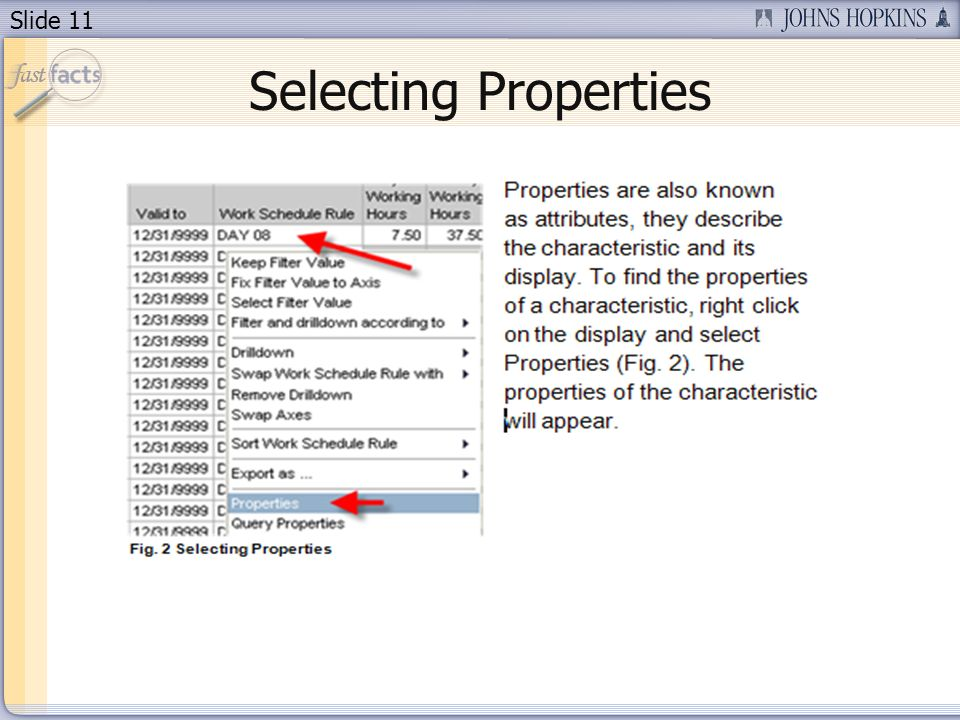 Slide 11 Selecting Properties