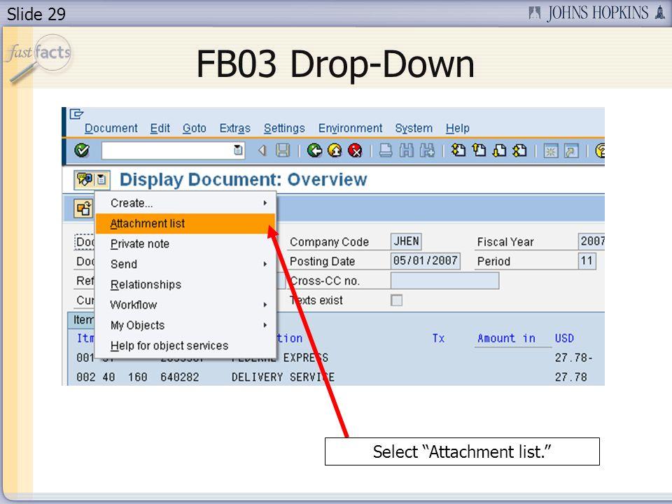 Slide 29 FB03 Drop-Down Select Attachment list.