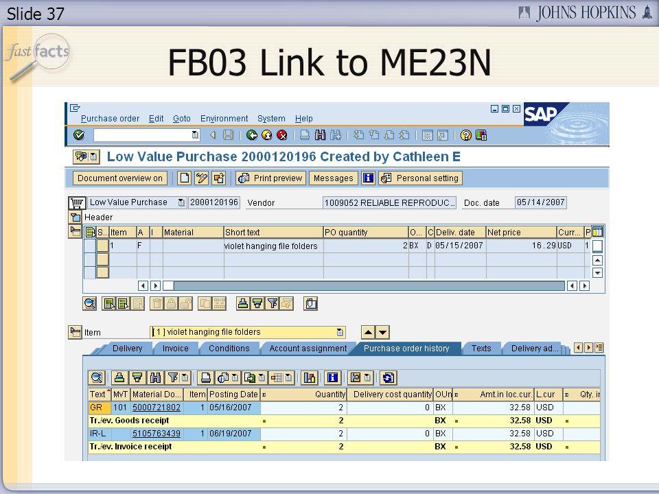 Slide 37 FB03 Link to ME23N