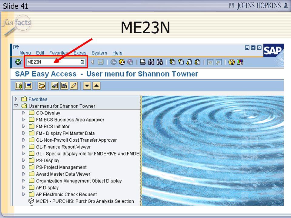Slide 41 ME23N