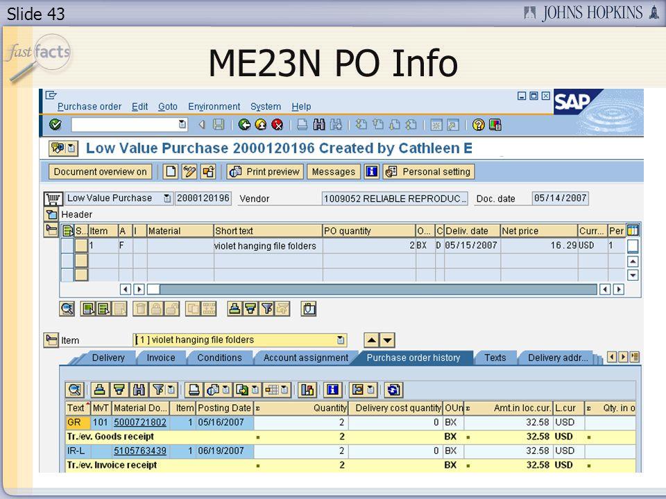 Slide 43 ME23N PO Info