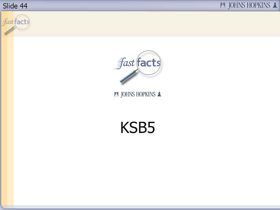 Slide 44 KSB5