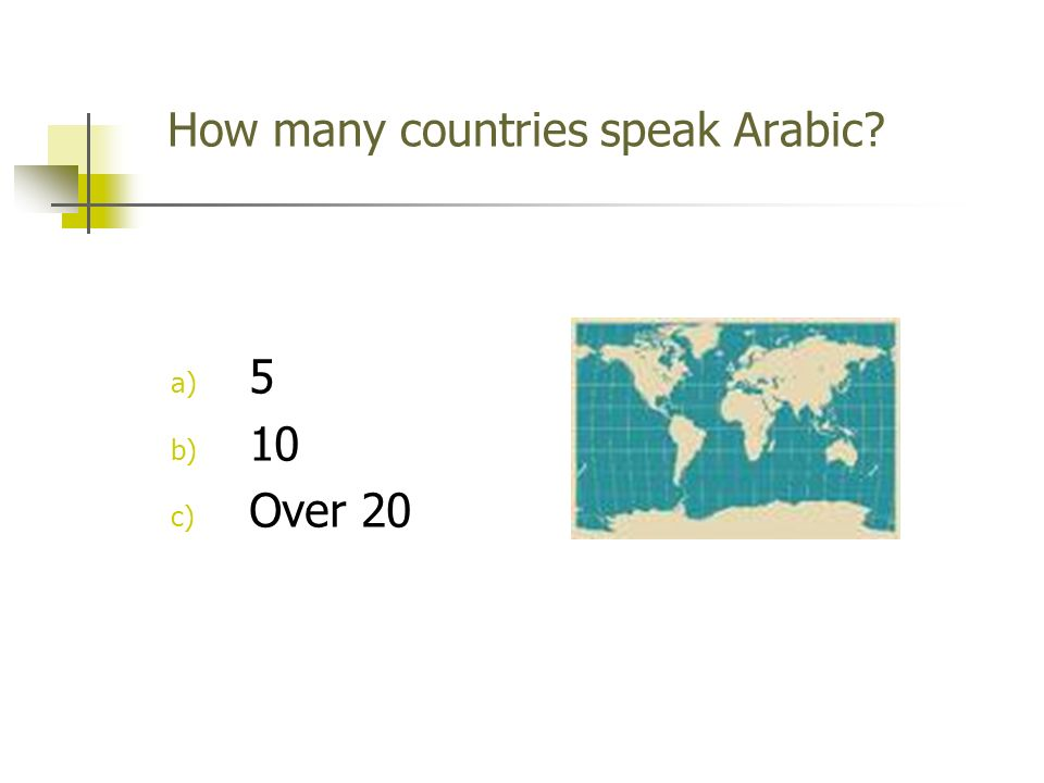 How many countries speak Arabic a) 5 b) 10 c) Over 20