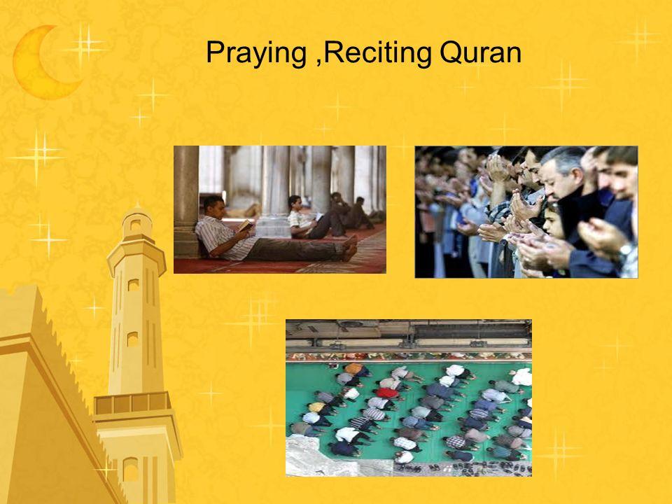 Praying,Reciting Quran