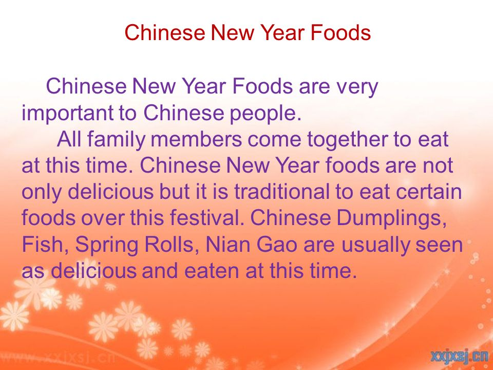 Chinese New Year Foods are very important to Chinese people.