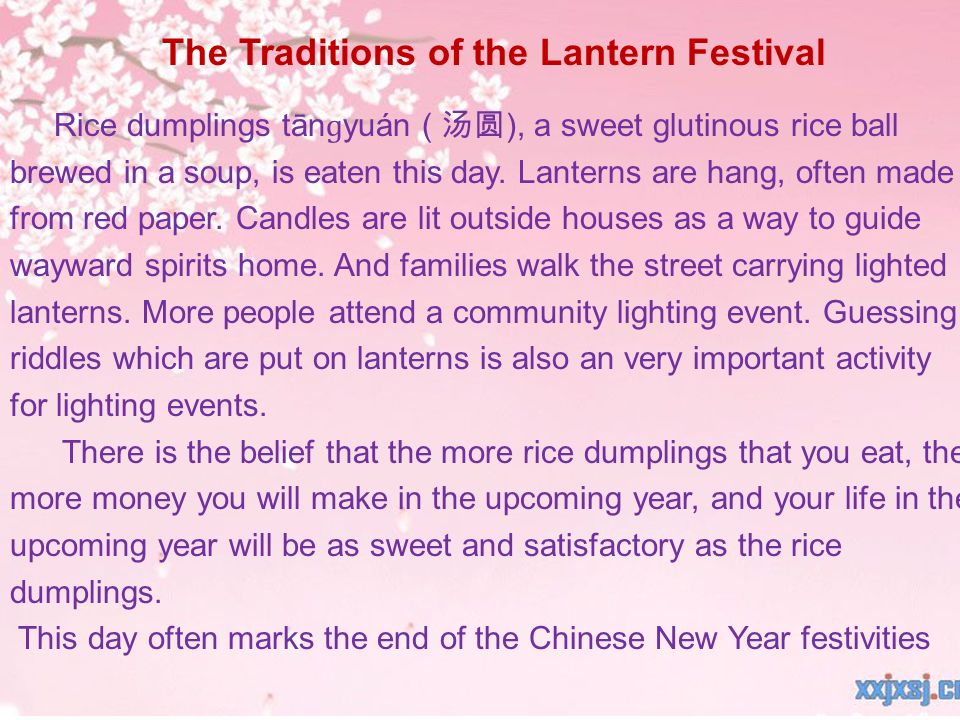 Rice dumplings tān ɡ yuán ( ), a sweet glutinous rice ball brewed in a soup, is eaten this day.