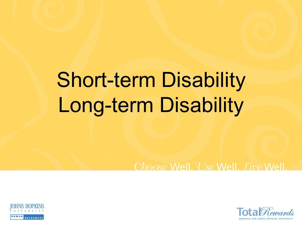 Short-term Disability Long-term Disability