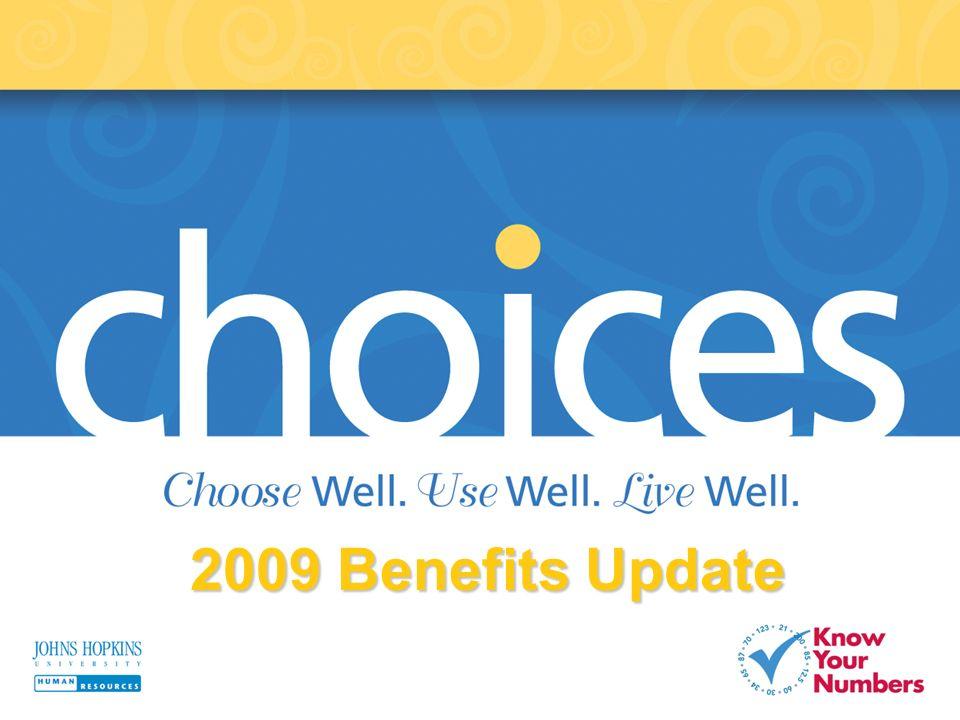 2009 Benefits Update