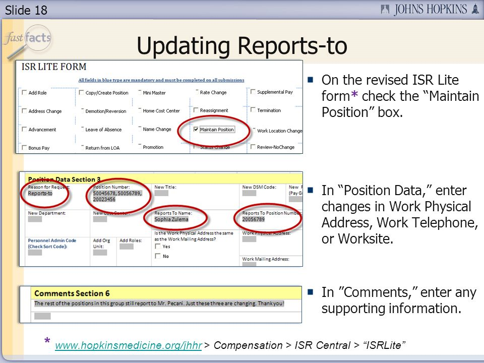 Slide 18 Updating Reports-to On the revised ISR Lite form* check the Maintain Position box.