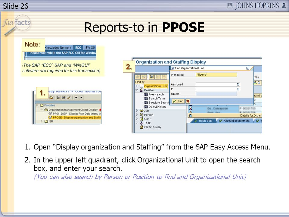 Slide 26 1.Open Display organization and Staffing from the SAP Easy Access Menu.