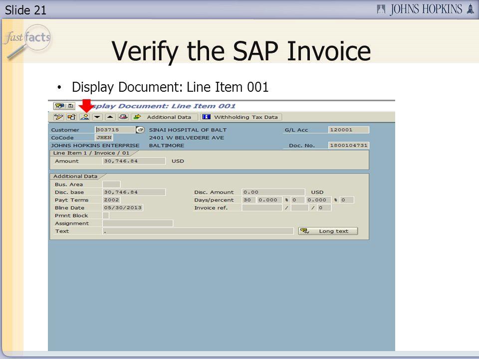 Slide 21 Verify the SAP Invoice Display Document: Line Item 001