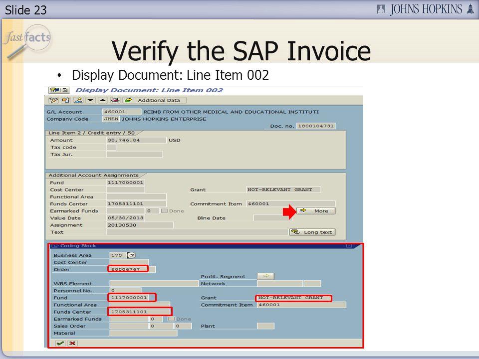 Slide 23 Verify the SAP Invoice Display Document: Line Item 002