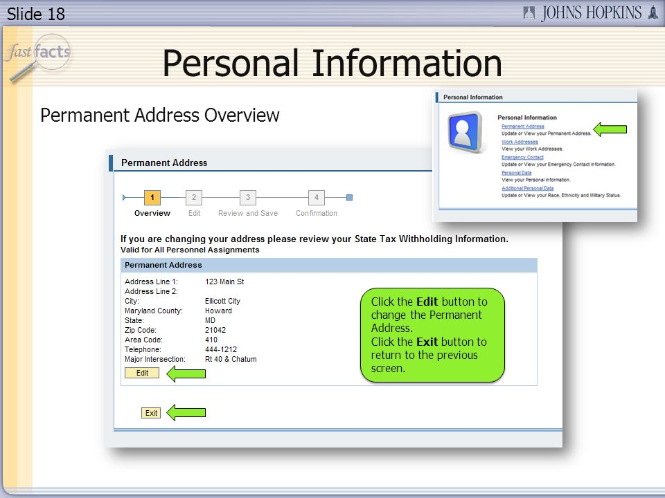 Slide 18 Personal Information Permanent Address Overview Click the Edit button to change the Permanent Address.