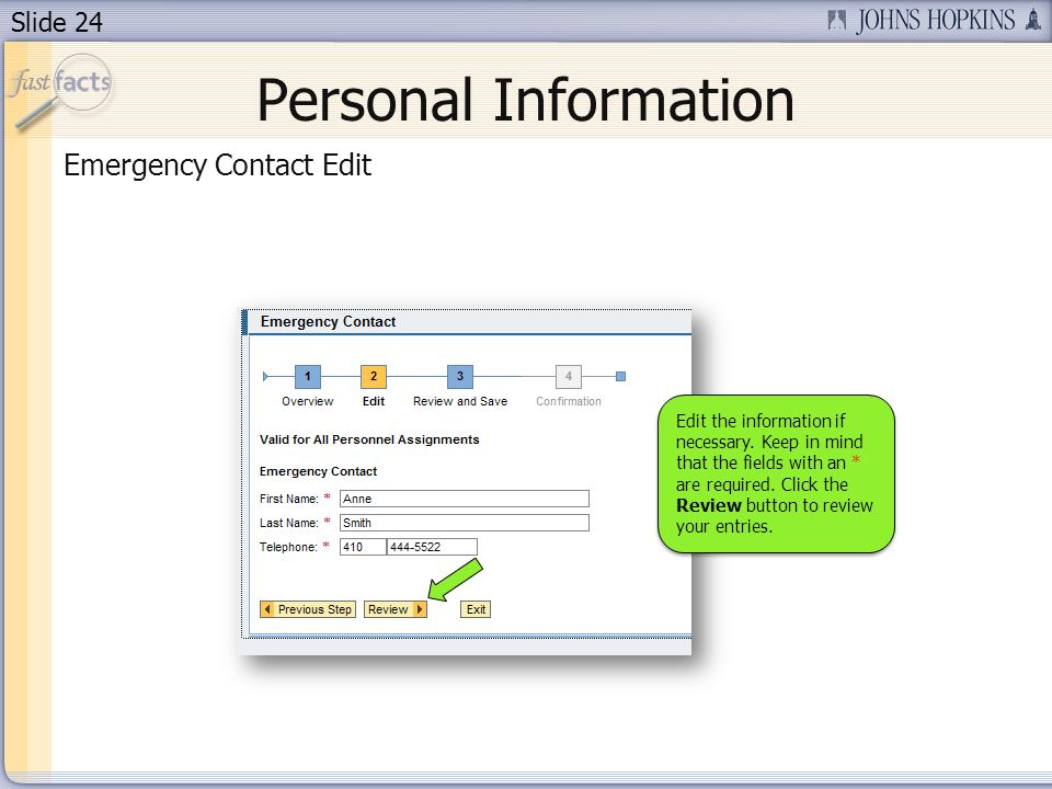 Slide 24 Personal Information Emergency Contact Edit Edit the information if necessary.