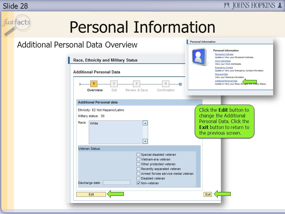 Slide 28 Personal Information Additional Personal Data Overview Click the Edit button to change the Additional Personal Data. Click the Exit button to