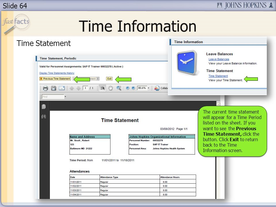Slide 64 Time Information Time Statement The current time statement will appear for a Time Period listed on the sheet.