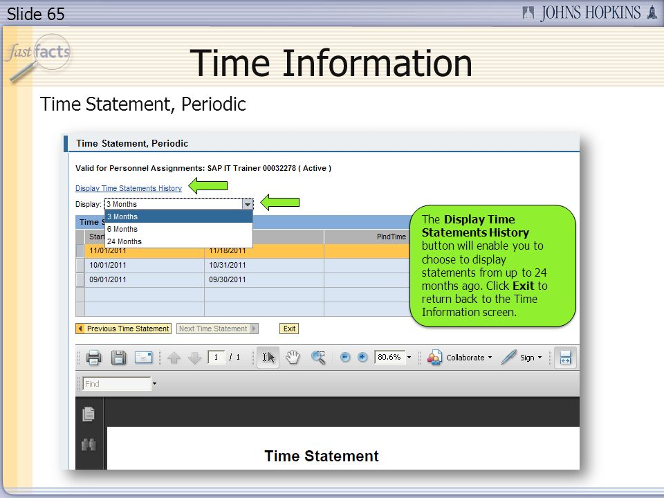Slide 65 Time Information Time Statement, Periodic The Display Time Statements History button will enable you to choose to display statements from up to 24 months ago.