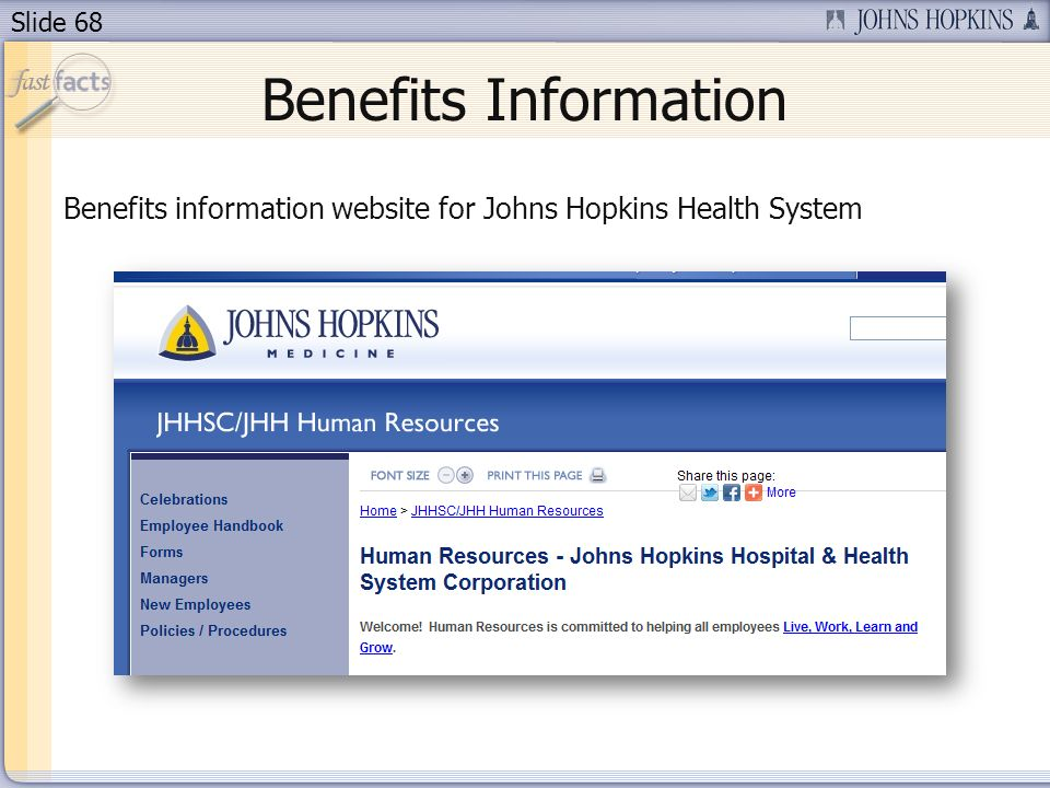 Slide 68 Benefits Information Benefits information website for Johns Hopkins Health System