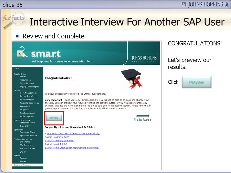 Slide 35 Review and Complete CONGRATULATIONS. Lets preview our results.