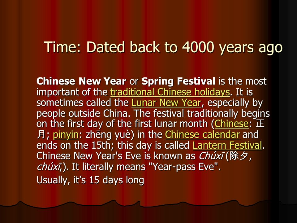 Places Celebrated in areas with large populations of ethnic Chinese, Chinese New Year is considered a major holiday for the Chinese and has had influence on the new year celebrations of its geographic neighbours, as well as cultures with whom the Chinese have had extensive interaction.