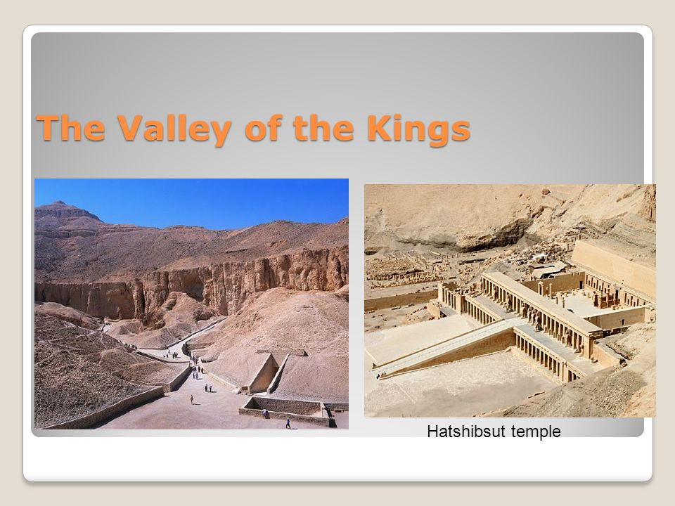 The Valley of the Kings Hatshibsut temple