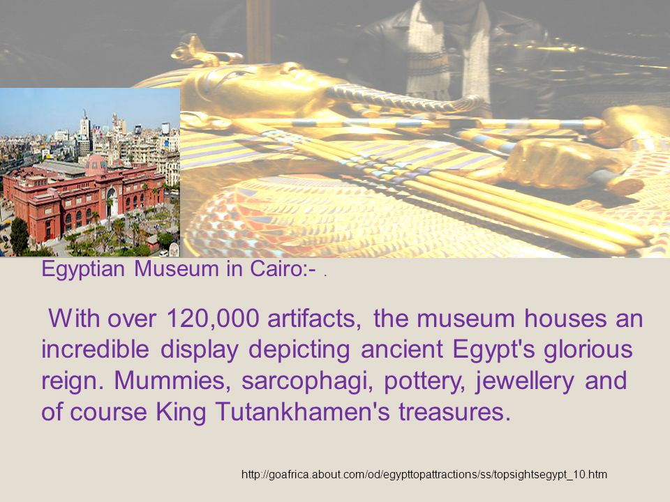 Egyptian Museum in Cairo:-.