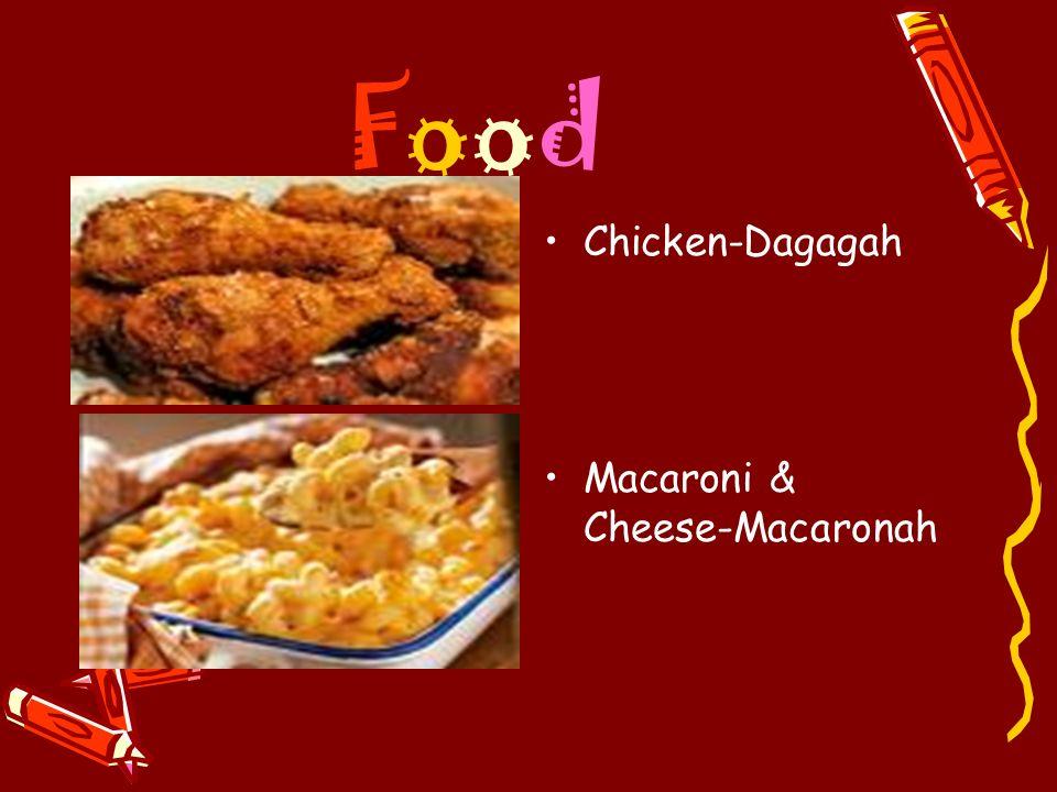 FoodFood Chicken-Dagagah Macaroni & Cheese-Macaronah