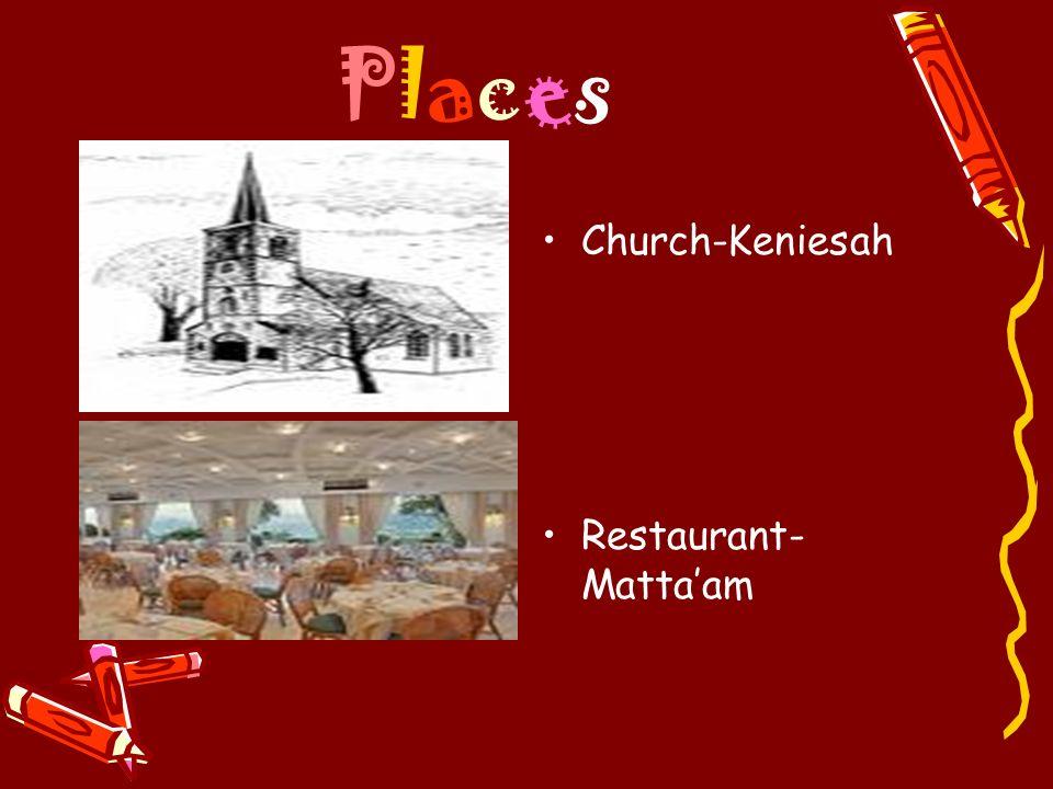 PlacesPlaces Church-Keniesah Restaurant- Mattaam