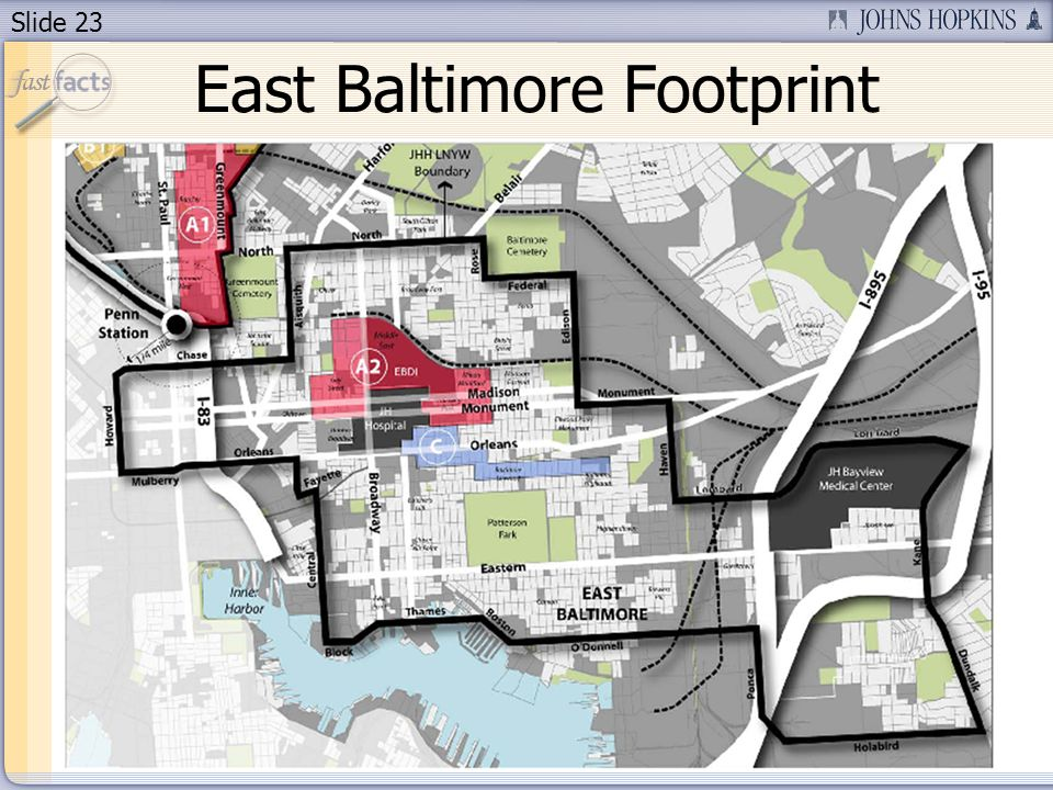 Slide 23 East Baltimore Footprint