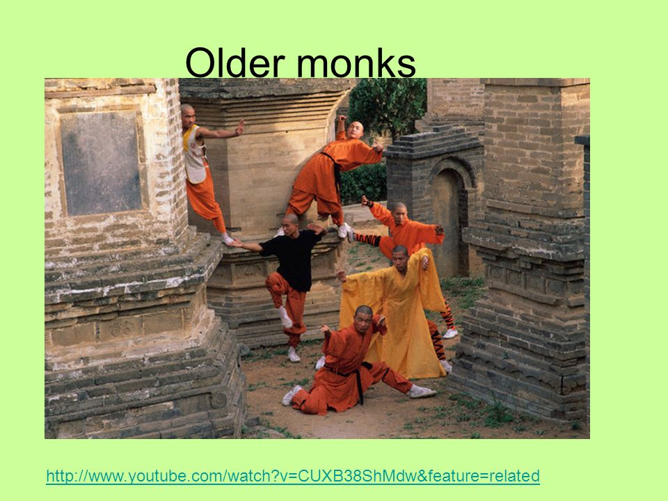 Older monks   v=CUXB38ShMdw&feature=related