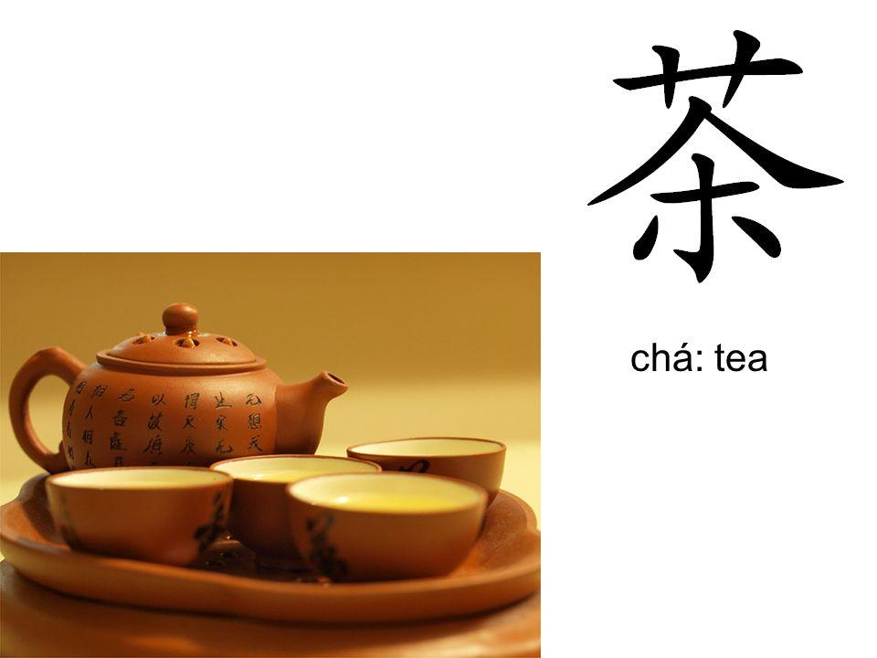 chá: tea