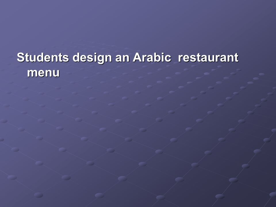 Students design an Arabic restaurant menu