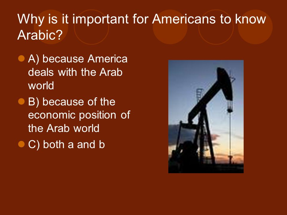 Why is it important for Americans to know Arabic.