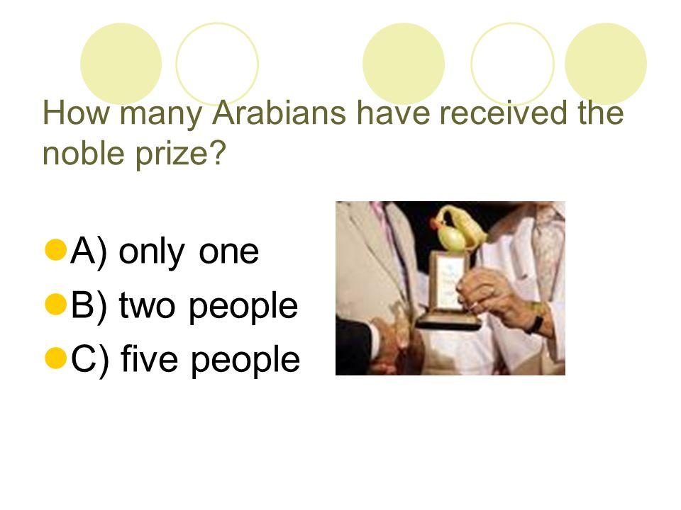 Nobel Prize winners: Naguib Mahfouz (Egyptian novelist) President Sadat Ahmed Zewil ( Egyptian American Chemist) Yasser Arafat (Palestine president) Mohamed Albradei (Egyptian Law professor)