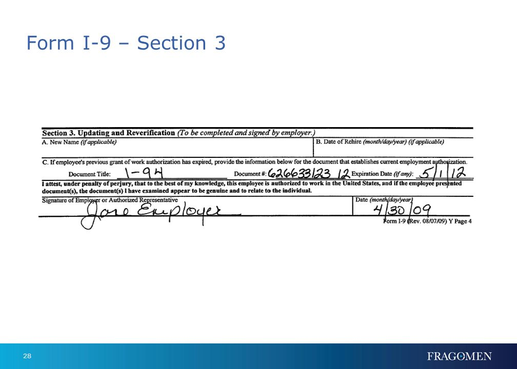27 Special Reverification Issues US passports and green cards (Form I-551: Permanent Resident or Resident Alien) - Must be unexpired when presented, B