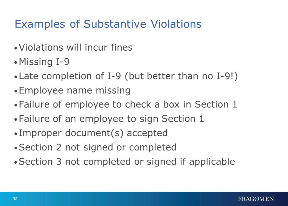 34 Correcting I-9s for Terminated Employees A#s and Admission #s & expiration dates if copies attached Document information in Section 2 if copies att